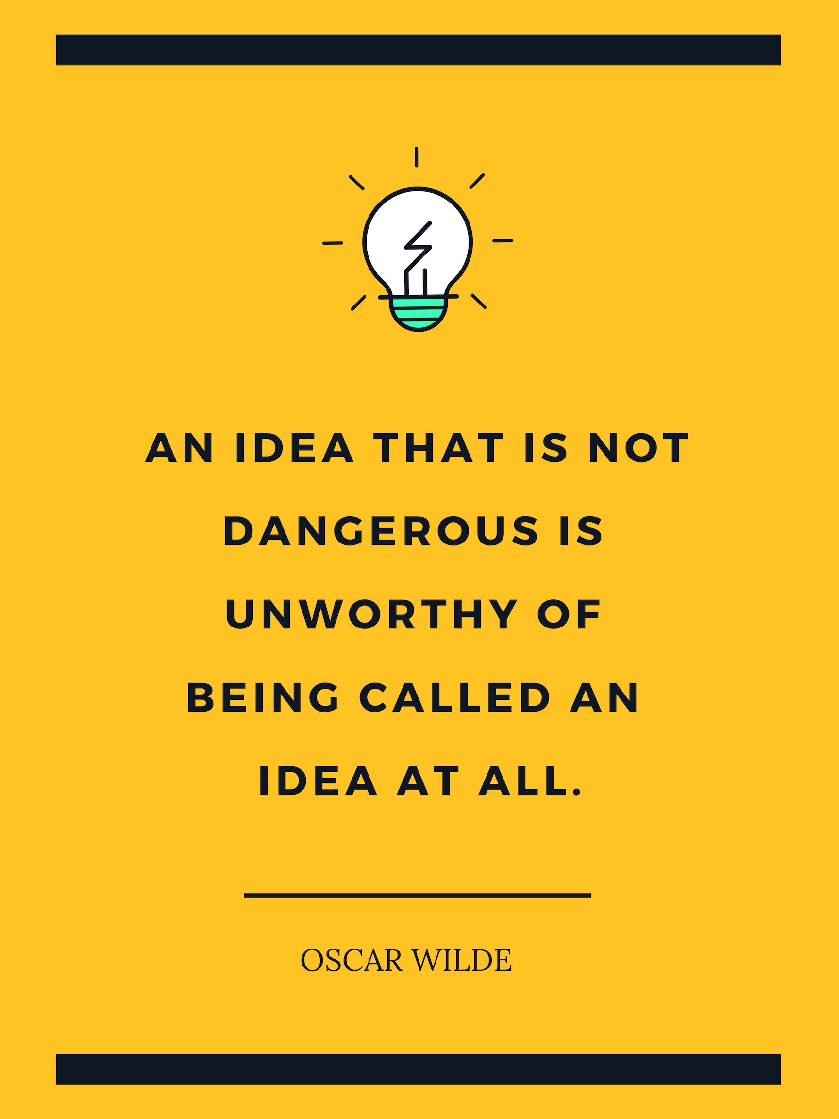 Quote by Oscar Wilde about how new ideas naturally always feel dangerous