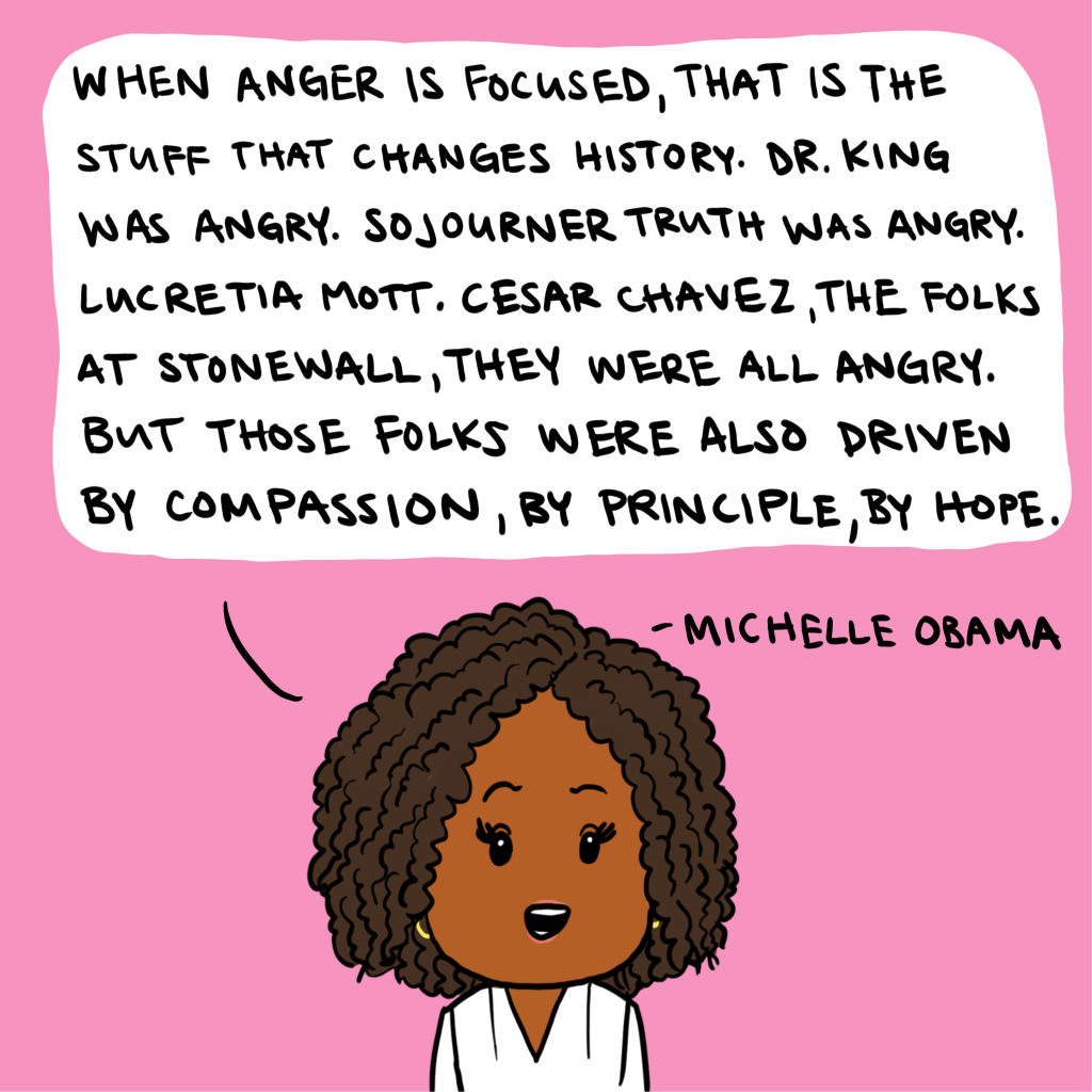 Cartoon of Michelle Obama with a quote about how leaders like Dr. King and Sojourner Truth were angry, but also driven by compassion, principle, and hope